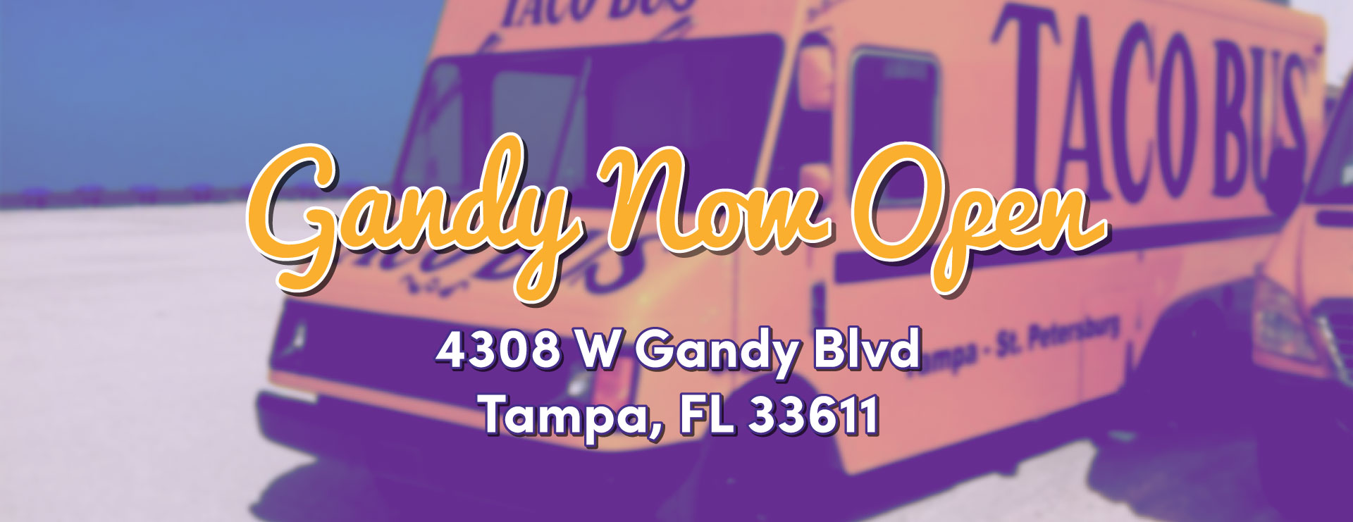 Gandy Location Now Open